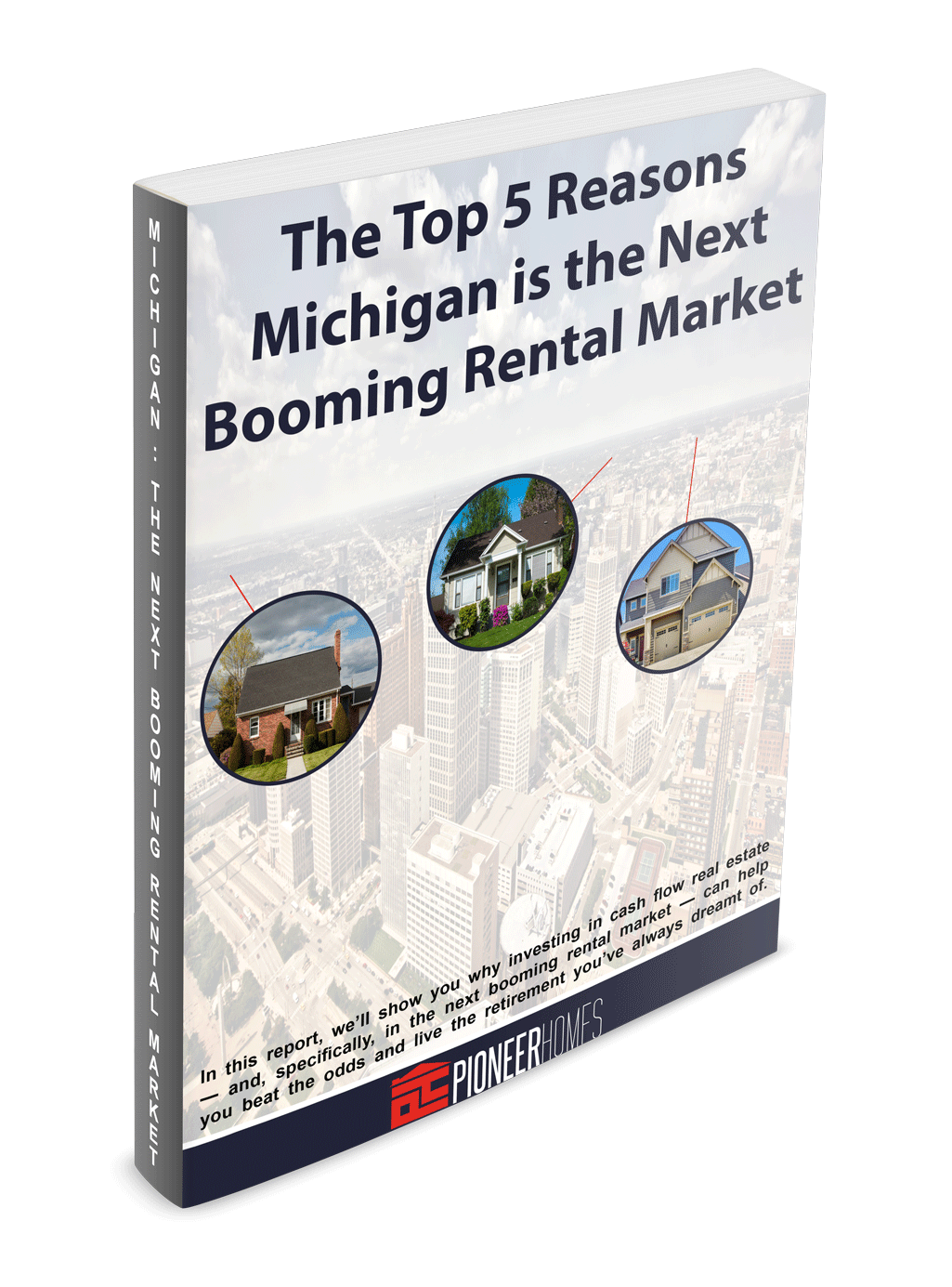 The Top 5 Reasons Michigan is the Next Booming Rental Market